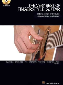The Very Best of Fingerstyle Guitar: 25 Songs Arranged for Solo Guitar in Standard Notation And Tablature