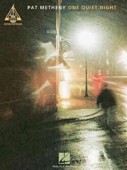 Pat Metheny - One Quiet Night (Paperback)