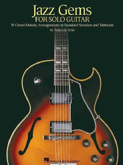 Jazz Gems for Solo Guitar: 35 Chord Melody Arrangements in Standard Notation And Tablature (Paperback)
