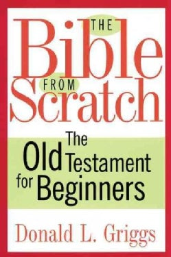 The Bible from Scratch: The Old Testament for Beginners (Paperback)