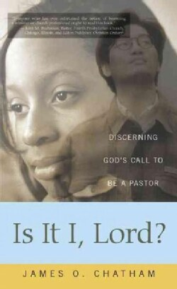 Is It I, Lord?: Discerning God's Call to Be a Pastor (Paperback)
