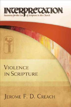 Violence in Scripture (Hardcover)