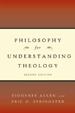 Philosophy for Understanding Theology (Paperback)