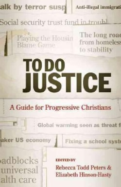 To Do Justice: A Guide for Progressive Christians (Paperback)