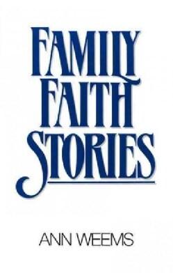 Family Faith Stories (Paperback)