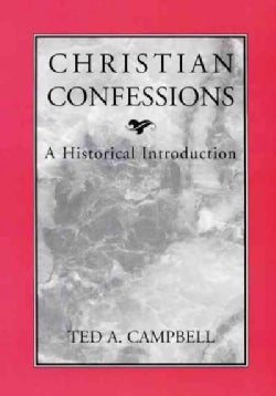 Christian Confessions: A Historical Introduction (Paperback)