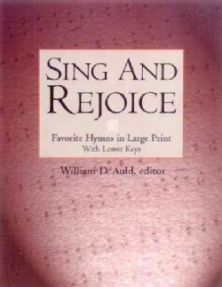 Sing and Rejoice: Favorite Hymns in Large Print (Paperback)