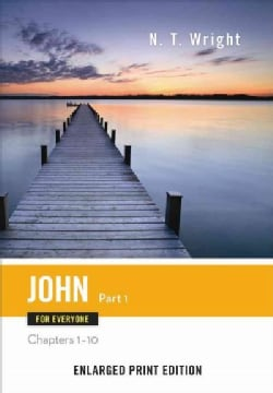 John for Everyone: Chapters 1-10 (Paperback)