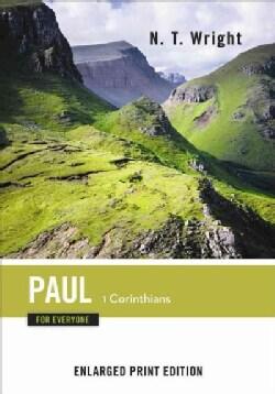 Paul for Everyone: 1 Corinthians (Paperback)