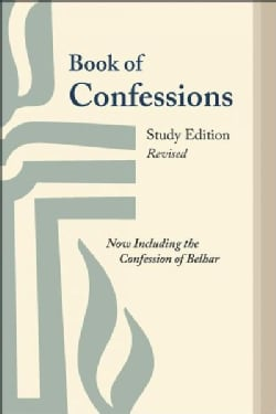 Book of Confessions: Now Including the Confession of Belhar - Study Edition (Paperback)