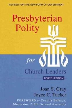 Presbyterian Polity for Church Leaders (Paperback)