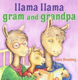 Llama Llama Gram and Grandpa (Hardcover)