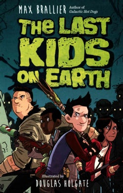 The Last Kids on Earth (Hardcover)