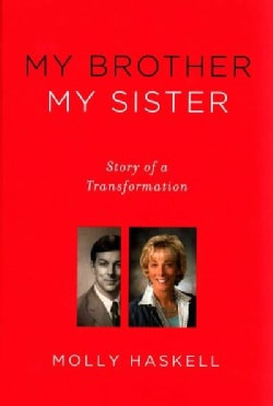 My Brother My Sister: Story of a Transformation (Hardcover)