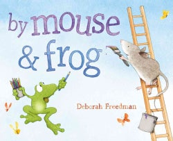 By Mouse & Frog (Hardcover)
