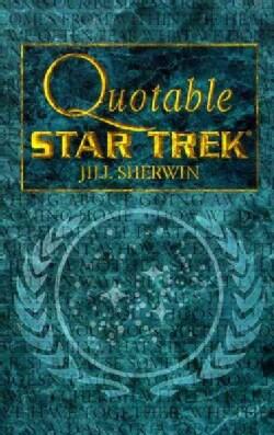 Quotable Star Trek (Paperback)