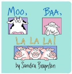 Moo, Baa, La La La! (Board book)