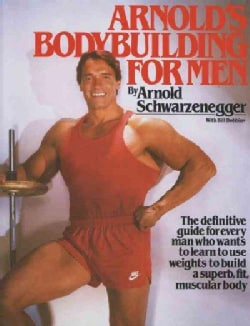 Arnold's Bodybuilding for Men (Paperback)