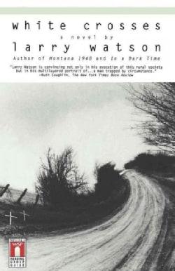 White Crosses: A Novel (Paperback)