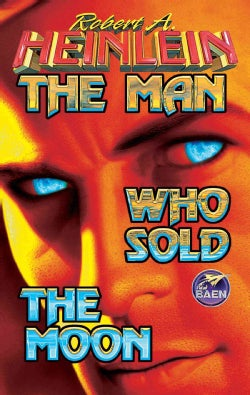 The Man Who Sold the Moon (Paperback)