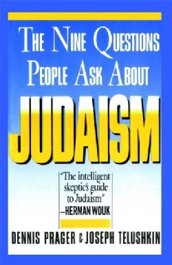 The Nine Questions People Ask About Judaism (Paperback)