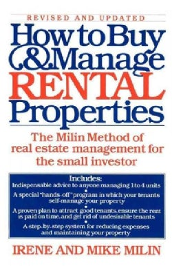 How to Buy and Manage Rental Properties: The Milin Method of Real Estate Management for the Small Investor (Paperback)