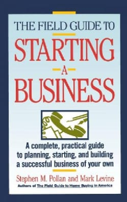 The Field Guide to Starting a Business (Paperback)