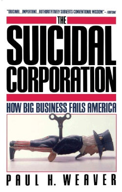 The Suicidal Corporation (Paperback)