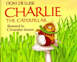 Charlie the Caterpillar (Hardcover)