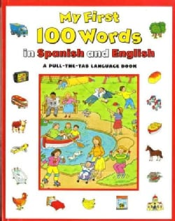 My First 100 Words in Spanish and English (Hardcover)