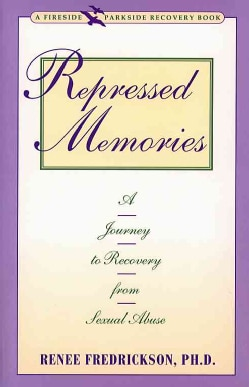 Repressed Memories: A Journey to Recovery from Sexual Abuse (Paperback)
