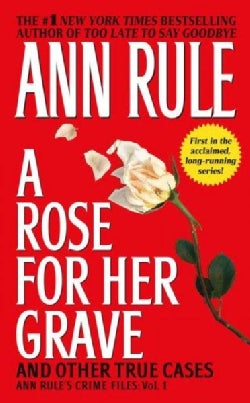 A Rose for Her Grave and Other True Cases (Paperback)