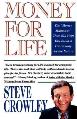 """Money for Life: The """"Money Makeover"""" That Will Help You Build a Financially Secure Future (Paperback)"""