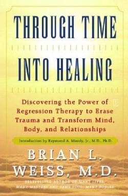 Through Time into Healing (Paperback)