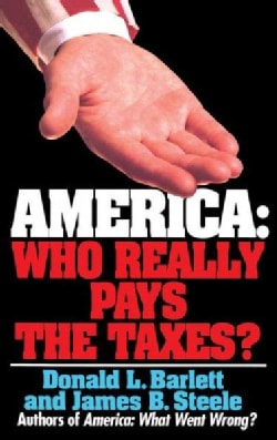 America: Who Really Pays the Taxes? (Paperback)