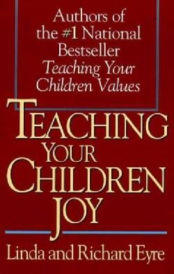 Teaching Your Children Joy (Paperback)