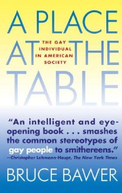 A Place at the Table: The Gay Individual in American Society (Paperback)
