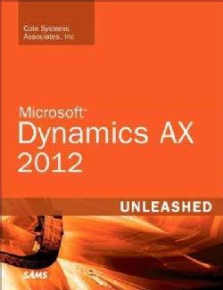 Microsoft Dynamics AX 2012 Unleashed (Paperback)