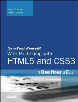 Sams Teach Yourself HTML, CSS & Javascript Web Publishing in One Hour a Day: Covering HTML5, CSS3, and Jquery (Paperback)