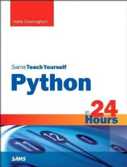 Sams Teach Yourself Python in 24 Hours (Paperback)