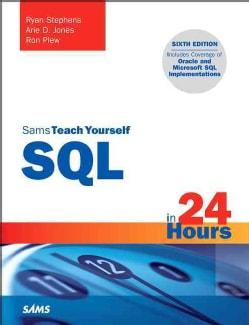 Sams Teach Yourself SQL in 24 Hours (Paperback)
