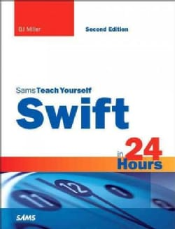 Sams Teach Yourself Swift in 24 Hours