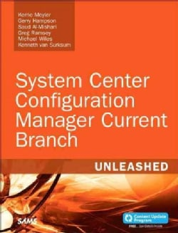 System Center Configuration Manager Current Branch Unleashed: Includes Content Update Program (Paperback)