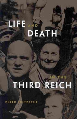 Life and Death in the Third Reich (Paperback)