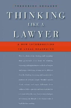 Thinking Like a Lawyer: A New Introduction to Legal Reasoning (Paperback)