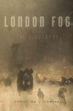 London Fog: The Biography (Hardcover)
