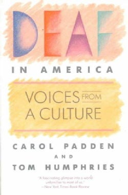 Deaf in America: Voices from a Culture (Paperback)