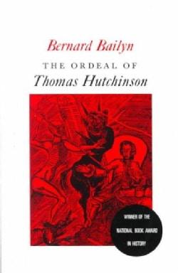 Ordeal of Thomas Hutchinson (Paperback)