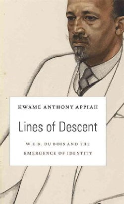 Lines of Descent: W. E. B. Du Bois and the Emergence of Identity (Hardcover)
