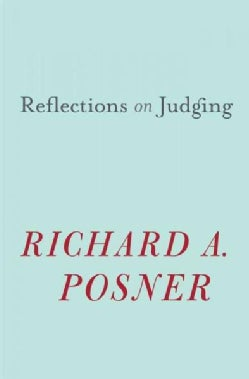 Reflections on Judging (Hardcover)